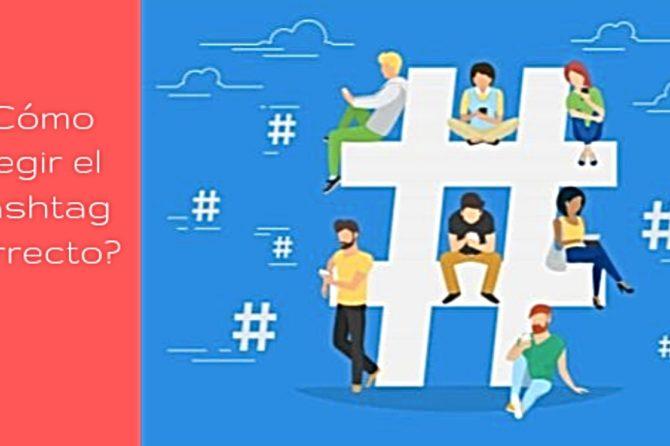 ¿Cómo elegir el Hashtag correcto?