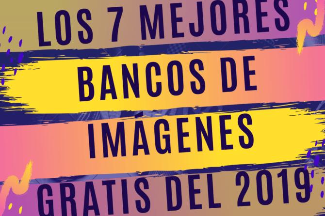 Los 7 mejores bancos de imágenes gratis de 2019