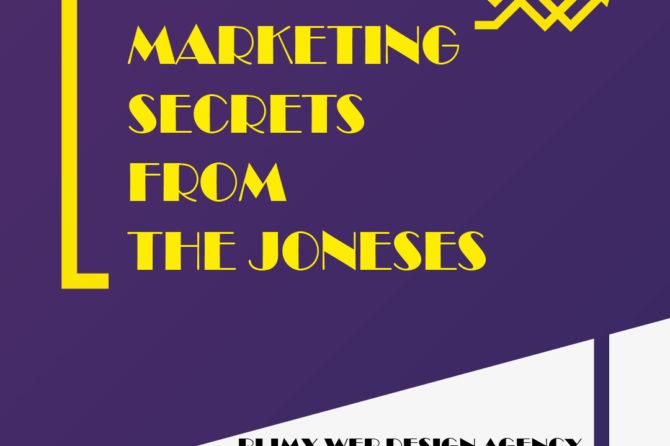 Marketing Secrets from the Joneses