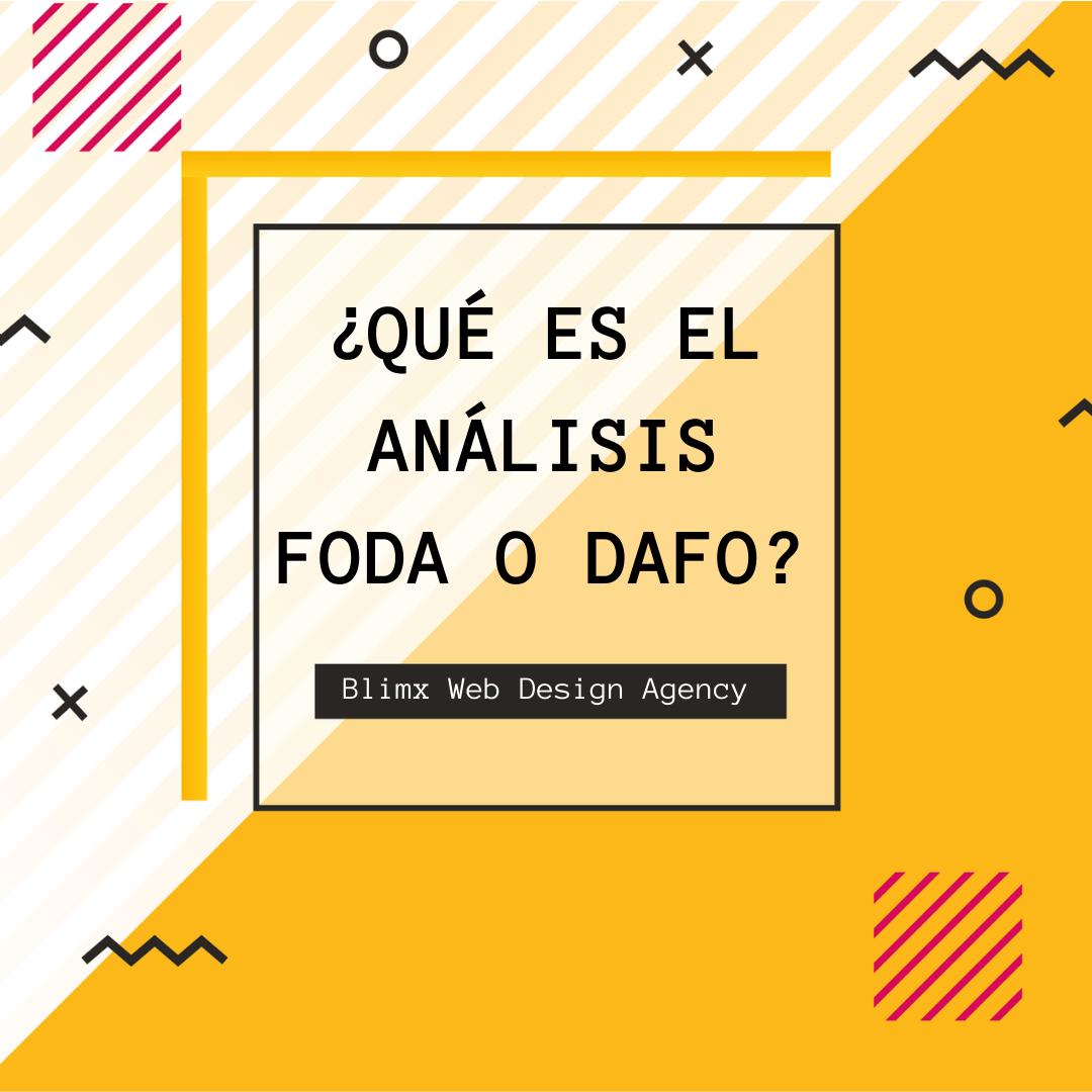 ¿Qué es el análisis FODA o DAFO?
