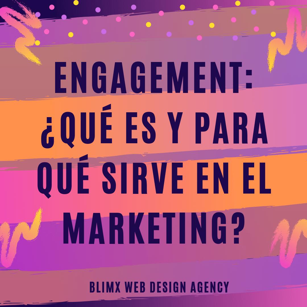 Engagement: ¿Qué es y para qué sirve en el Marketing?