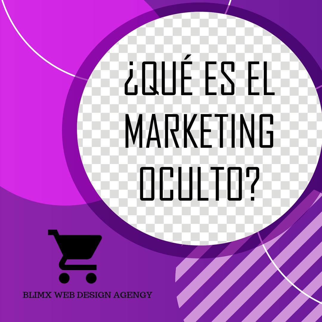 ¿Qué es el Marketing Oculto?
