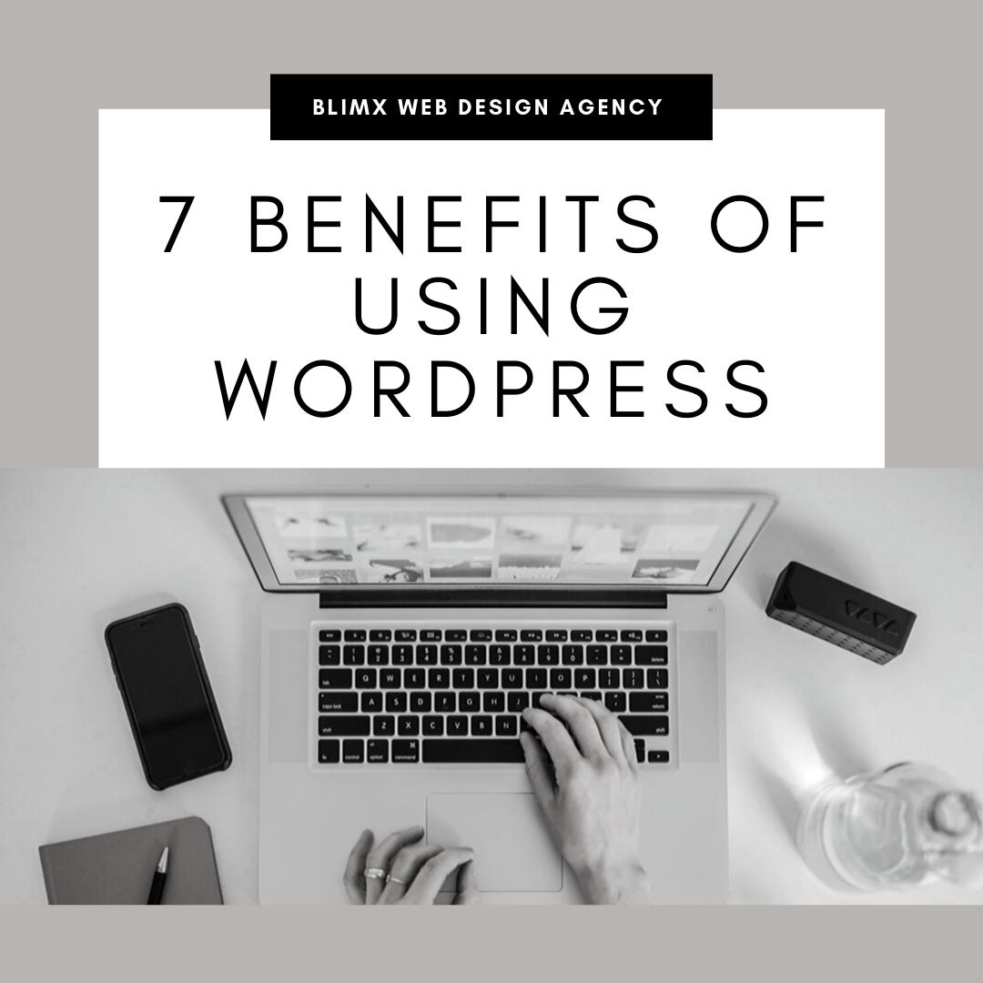 7 Benefits of Using WordPress