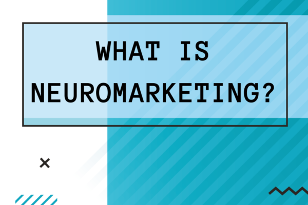 What Is Neuromarketing?
