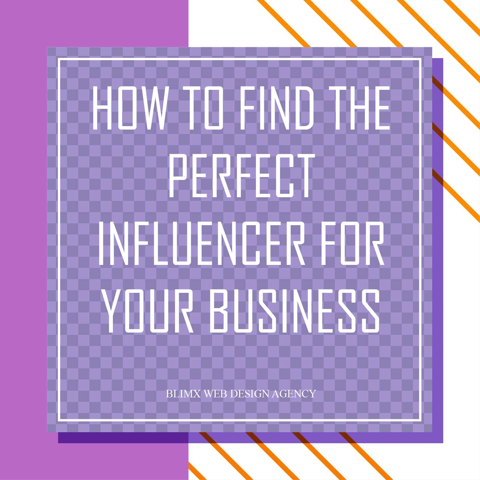 How to Find the Perfect Influencer for your Business