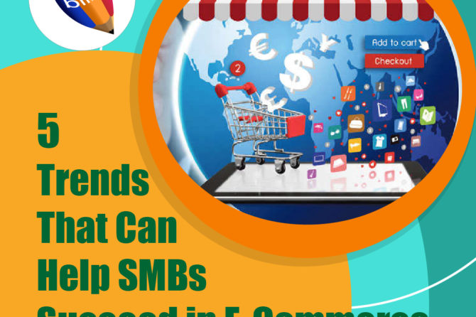 5 Trends That Can Help SMBs Succeed in E-Commerce