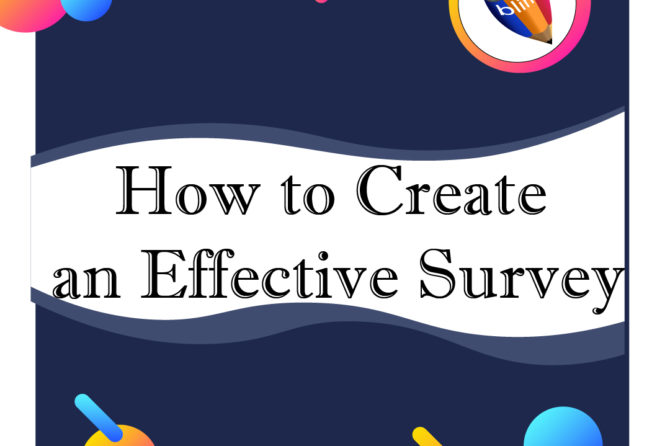 How to Create an Effective Survey