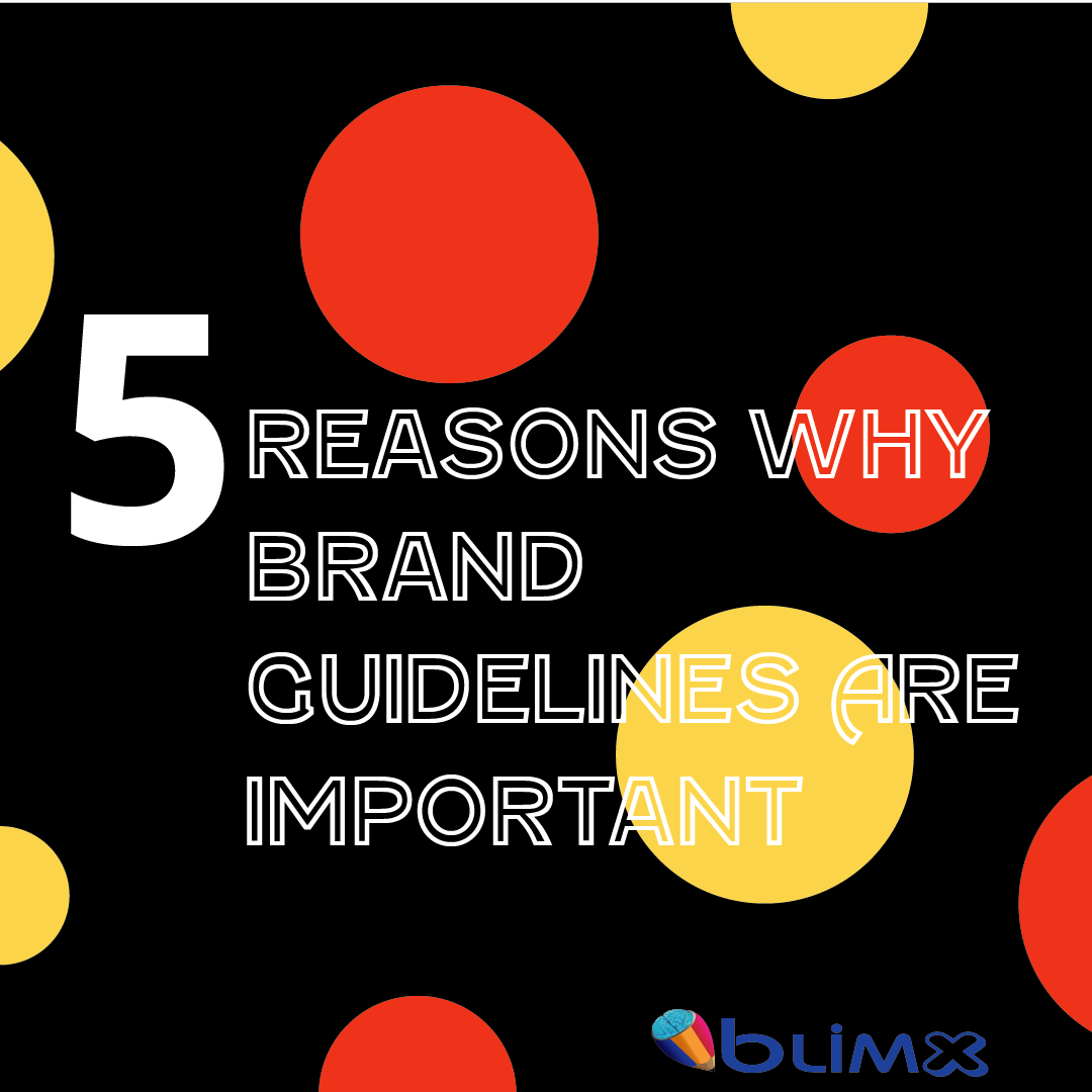 5 Reasons Why Brand Guidelines Are Important