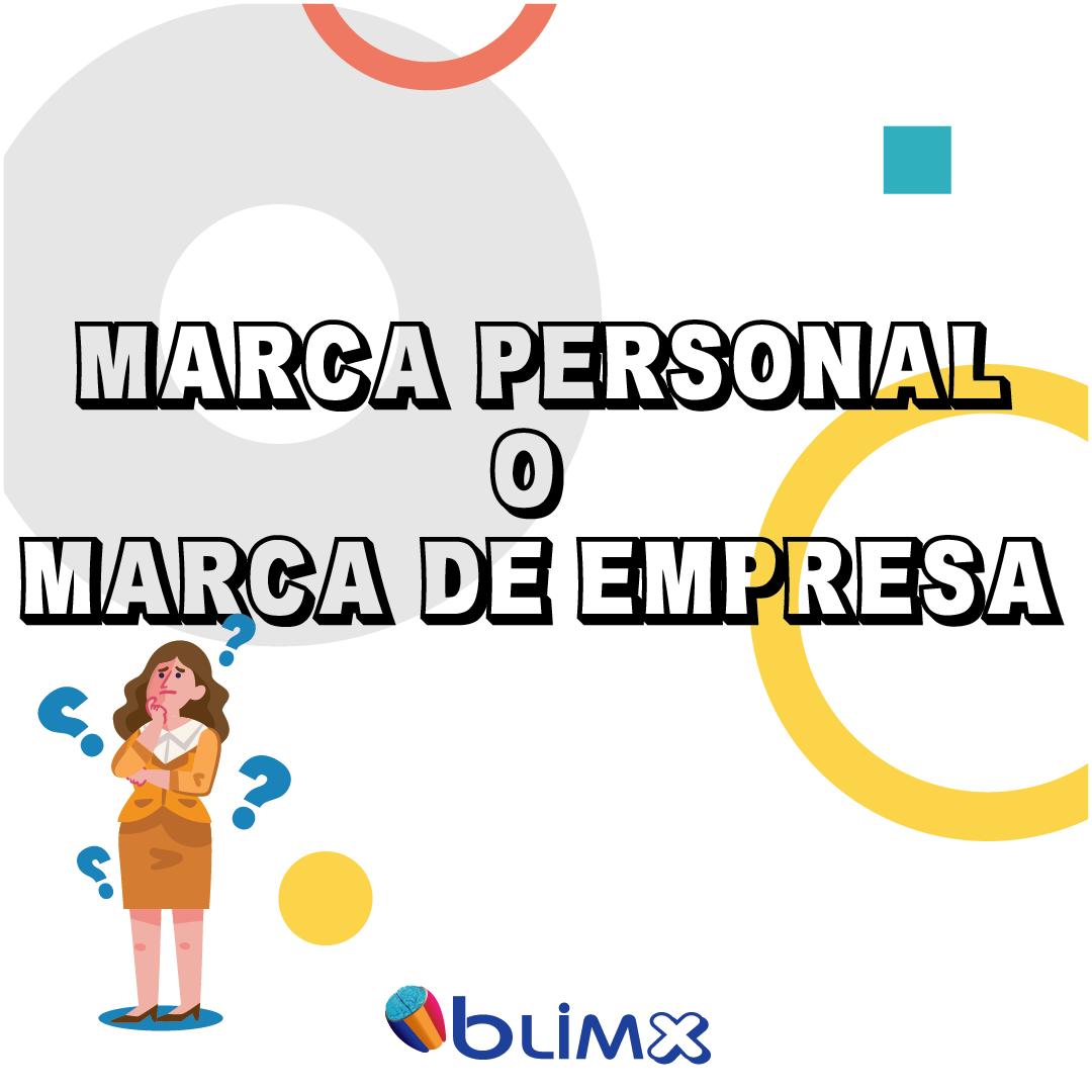 Marca Personal o Marca de Empresas ¿Cuál me conviene?