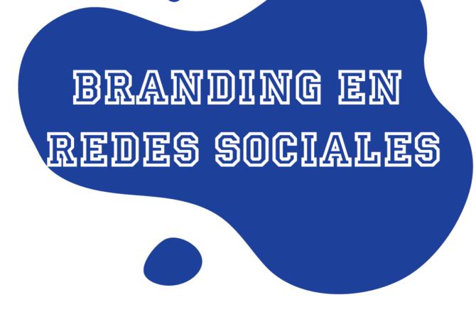 Branding en Redes Sociales