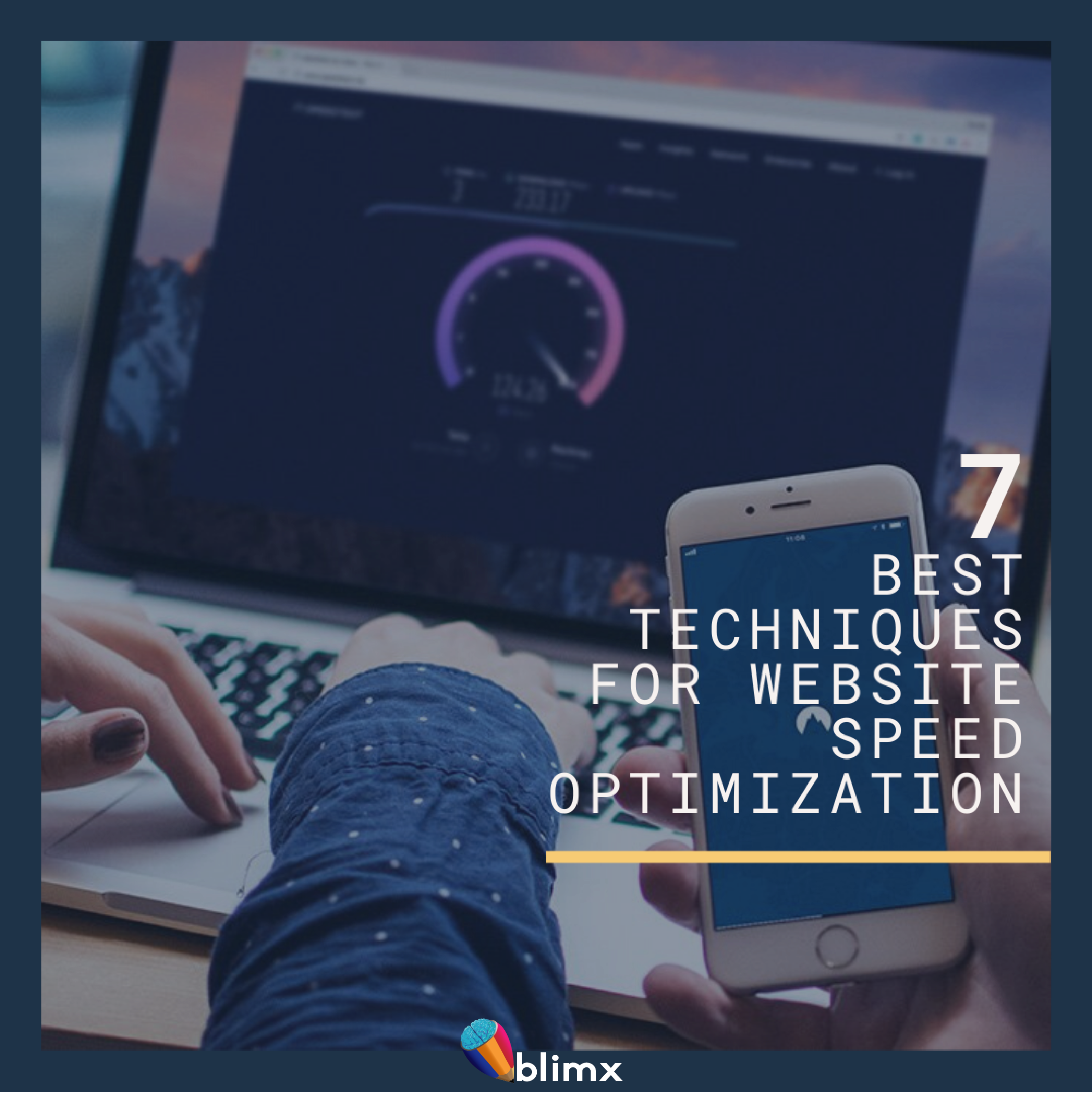 7 Best Techniques for Website Speed Optimization